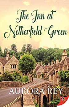 The Inn at Netherfield Green by [Aurora Rey]