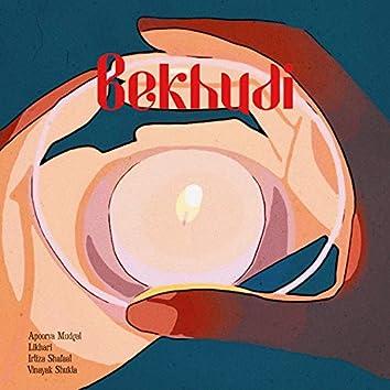 Bekhudi (feat. Apoorva Mudgal, Irtiza Shafaat & Vinayak Shukla)