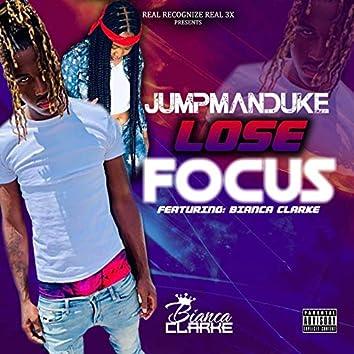 Lose Focus