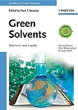 Green Solvents: Ionic Liquids (Handbook of Green Chemistry 6) (English Edition)