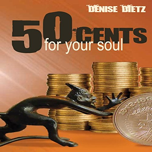 Fifty Cents for Your Soul cover art