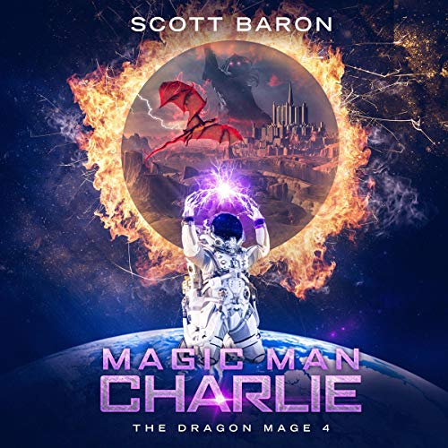 Magic Man Charlie Audiobook By Scott Baron cover art