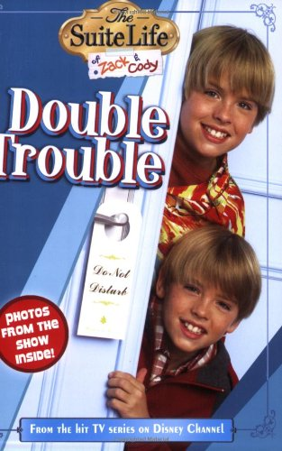 The Suite Life of Zack & Cody: Double Trouble - Chapter Book #2