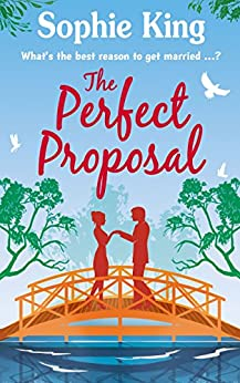 The Perfect Proposal (Neighbours Book 1) by [Sophie King]