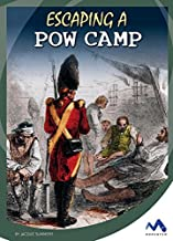 Escaping a POW Camp (Great Escapes in History)