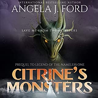Citrine's Monsters: Prequel to Legend of the Nameless One 0.5 cover art