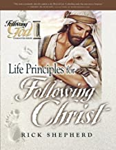 Life Principles for Following Christ (Following God Character Series)