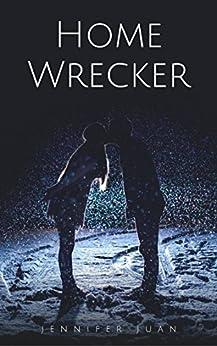 Home Wrecker by [Jennifer Juan]