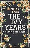 The Ivy Years - Wenn wir vertrauen (Ivy-Years-Reihe, Band 4)
