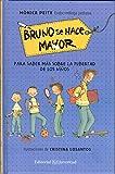 Bruno se hace mayor (Conocer y Comprender)