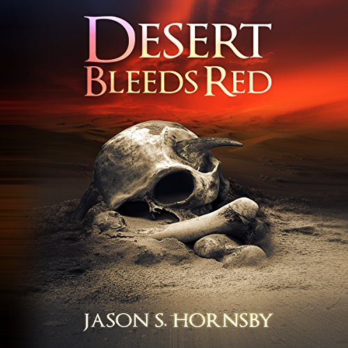 Desert Bleeds Red audiobook cover art
