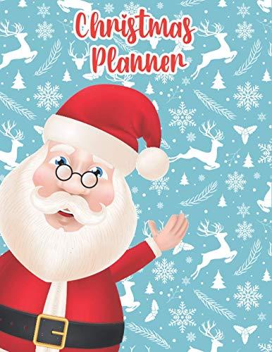 Christmas Planner The ultimate journal organizer: Wonderful Christmas Holiday Organizer Journal Notebook to make your Christmas List,...