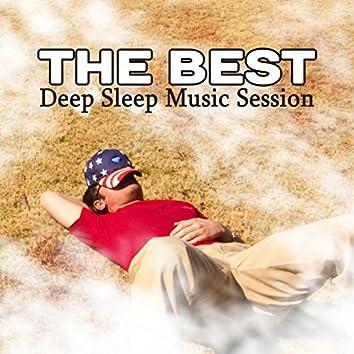 The Best Deep Sleep Music Session: Treatment of Insomnia Sleep Disorder, Healing Meditation Zone, Easy Sleep All Night