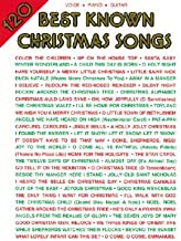 120 Best Known Christmas Songs: Piano/Vocal/Guitar [120 BEST KNOWN XMAS SONGS]