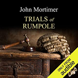 The Trials of Rumpole                   By:                                                                                                                                 John Mortimer                               Narrated by:                                                                                                                                 Bill Wallis                      Length: 7 hrs     9 ratings     Overall 4.8