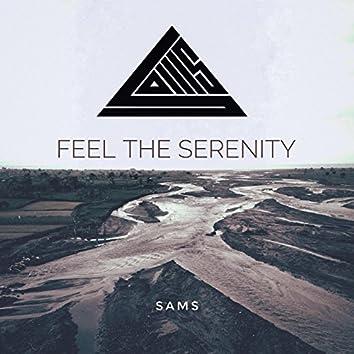 Feel The Serenity
