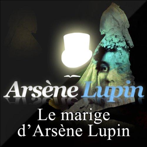Couverture de Le mariage d'Arsène Lupin