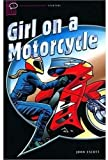 Girl on a Motorcycle: Narrative (Oxford Bookworms Starters S.)