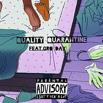 Qualiy Quarantine (feat. GRQ Dax)