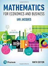 Best mathematics for economics and business ian jacques Reviews