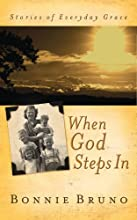 When God Steps In: Stories of Everyday Grace