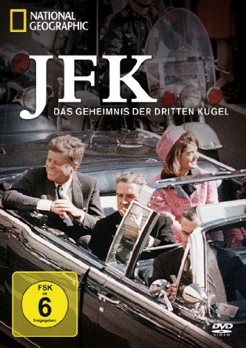 National Geographic - JFK - Das Geheimnis der dritten Kugel