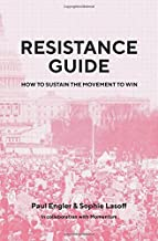 Resistance Guide: How to Sustain the Movement to Win