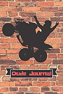 Dude Journal: Use this 6x9 100-page lined notebook to jot down your thoughts, take notes in school, draw, write letters, and more.
