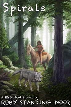 Spirals (Shining Light's Saga Book 2) by [Ruby Standing Deer, Lane Diamond, Megan Harris]