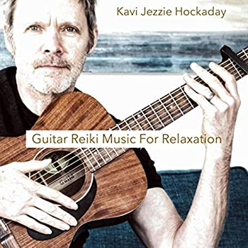 Guitar Reiki Music for Relaxation