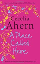 A Place Called Here by Cecelia Ahern (1-Mar-2012) Paperback