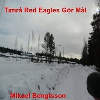 Timrå Red Eagles Gör Mål