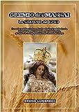 GREMIO dei MASSAI, lo statuto del 1743: il mestiere dell'agricoltore, il culto alla Vergine delle Grazie, il Candeliere del 14 Agosto e del 7 Settembre, ... e le cariche gremiali. (Ricerche e studi)