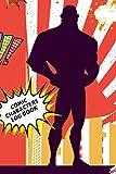 Comic Characters Log Book: Comics Manga Book Journal Notebook, Comic Book, Super Heroes Record Book...