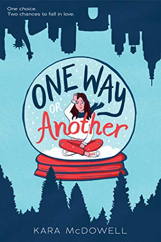 Amazon.com: One Way or Another eBook: McDowell, Kara: Kindle Store