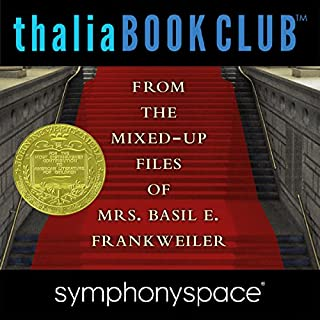 Thalia Kids' Book Club: From the Mixed-Up Files of Mrs. Basil E. Frankweiler 50th Anniversary                   De :                                                                                                                                 E. L. Konigsburg                               Lu par :                                                                                                                                 Blue Balliett,                                                                                        Chris Grabenstein,                                                                                        Wendy Mass,                   and others                 Durée : 1 h et 4 min     Pas de notations     Global 0,0