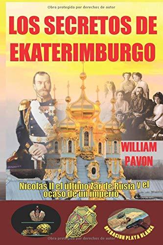 LOS SECRETOS DE EKATERIMBURGO / Nicolas II el ultimo Zar de Rusia y el ocaso de un imperio. (Serial)