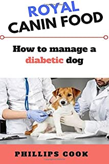 Royal Canin Puppy Food: How to Feed and Manage your Diabetic Puppy