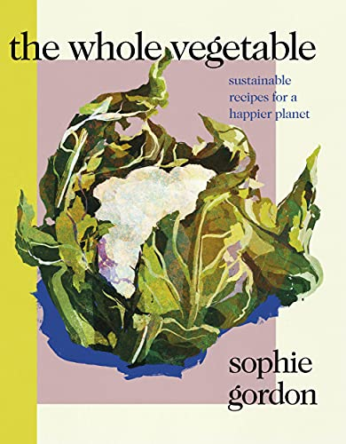 The Whole Vegetable (English Edition)