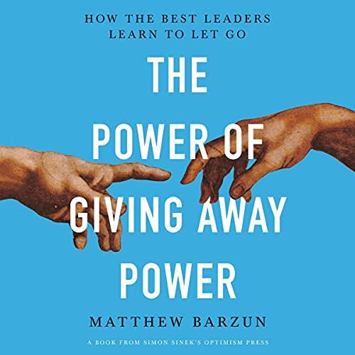 The Power of Giving Away Power Audiobook By Matthew Barzun cover art