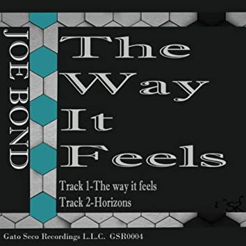 The Way It Feels EP
