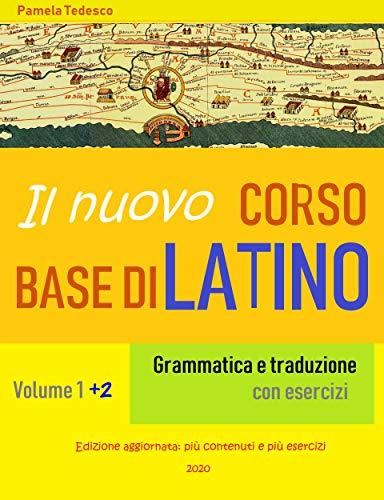 Il nuovo Corso base di latino: Grammatica e traduzione con esercizi (Italian...