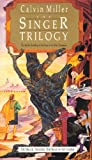 The Singer/The Song/The Finale (The Singer Trilogy 1-3)