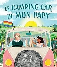 Le camping-car de mon papy par Harry Woodgate