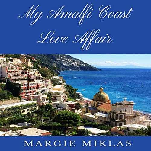 My Amalfi Coast Love Affair audiobook cover art