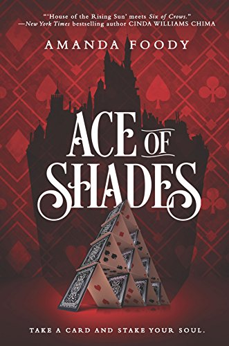 Ace of Shades (The Shadow Game Series, 1)