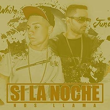 Si la Noche Nos Llama (feat. Juno the Hitmaker)