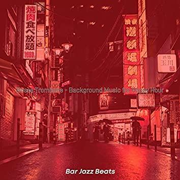 Bossa Trombone - Background Music for Happy Hour