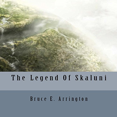 The Legend of Skaluni audiobook cover art