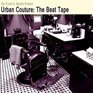 Urban Couture: The Beat Tape